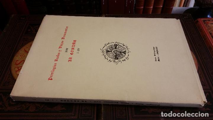 1980 - PRIVILEGIOS REALES Y VIEJOS DOCUMENTOS XVII: LA CORUÑA I-XV JOYAS BIBLIOGRÁFICAS (Libros de Segunda Mano - Historia - Otros)