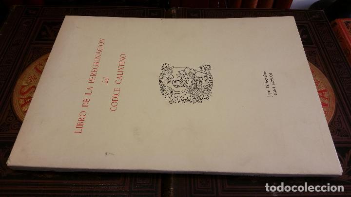 1971 - LIBRO DE LA PEREGRINACIÓN DEL CÓDICE CALIXTINO - JOYAS BIBLIOGRÁFICAS (Libros de Segunda Mano - Historia - Otros)