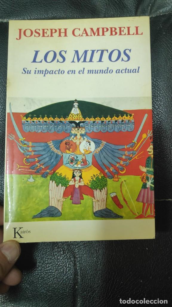 LOS MITOS ( SU IMPACTO EN EL MMUNDO ACTUAL ) JOSEPH CAMPBELL KAIROS 1994 (Libros de Segunda Mano - Pensamiento - Otros)