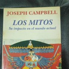 Libros de segunda mano: LOS MITOS ( SU IMPACTO EN EL MMUNDO ACTUAL ) JOSEPH CAMPBELL KAIROS 1994. Lote 269439938