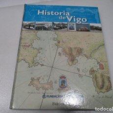 Libros de segunda mano: HISTORIA DE VIGO W7548. Lote 269583688