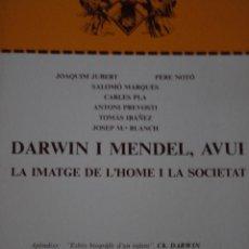 Libros de segunda mano: DARWIN I MENDEL, AVUI LA IMATGE DE L'HOME I LA SOCIETAT- 1983. Lote 269588158
