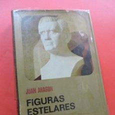 Libros de segunda mano: FIGURAS ESTELARES. ARAGÓN, JUAN. EDITORIAL BRUGUERA ENCICLOPEDIA EL MUNDO Y EL HOMBRE 1974. Lote 269589083
