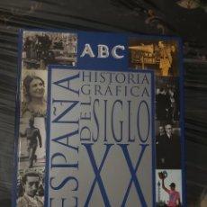 Libros de segunda mano: ESPAÑA HISTORIA GRÁFICA DEL SIGLO XX. EDITA ABC. FASCÍCULOS.. Lote 269641408