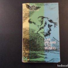 Libros de segunda mano: LAS BRUJAS Y SU MUNDO . JULIO CARO BAROJA .ALIANZA EDITORIAL AÑO 1966 1º EDICION..RESEÑA PARTICULAR. Lote 269690373