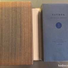 Libros de segunda mano: WILLIAM BECKFORD, VATHEK. ILUSTRACIONES DE ÉDOUARD GOERG.. Lote 269646503