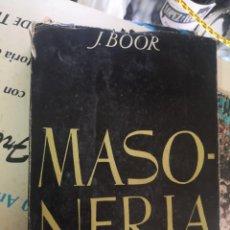 Libros de segunda mano: MASONERÍA. J.BOOR. GRAF.VALERA. 1952 CON FOTO INTERIOR. Lote 269786713
