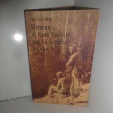Libros de segunda mano: HERMANO EL GRAN ESPIRITU NOS HA CREADO A TODOS JEFE CASACA ROJA EDI. OLAÑETA DISPONGO DE MAS LIBROS. Lote 269829378