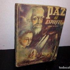 Libros de segunda mano: 32- PAZ DEL ESPÍRITU - JOSHUA LOTH LIEBMAN - 1949. Lote 269845373