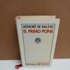 Libros de segunda mano: HONORÉ DE BALZAC - EL PRIMO PONS - PRE-TEXTOS. Lote 269859258
