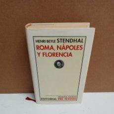 Libros de segunda mano: HENRI BEYLE STENDHAL - ROMA, NÁPOLES Y FLORENCIA - PRE-TEXTOS. Lote 269876088