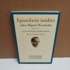 Libros de segunda mano: GABRIELE MORELLI (ED.) - EPISTOLARIO INÉDITO SOBRE MIGUEL HERNÁNDEZ 1961-1971 ENTRE D. PUCCINI Y J.. Lote 269938548