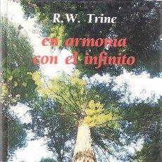 Libros de segunda mano: EN ARMONÍA CON EL INFINITO - TRINE, R.W.. Lote 269953403