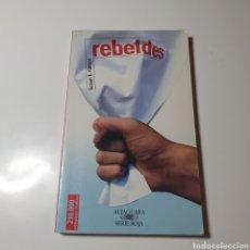 Libros de segunda mano: REBELDES, SUSAN E. HINTON, ALFAGUARA SERIE ROJA, 1999.. Lote 269953798