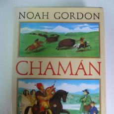 Libros de segunda mano: CHAMÁN. NOAH GORDON. CIRCULO DE LECTORES. Lote 270095633