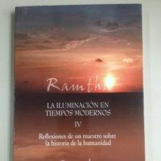 Libri di seconda mano: RAMTHA - LA ILUMINACIÓN EN TIEMPOS MODERNOS. REFLEXIONES DE UN MAESTRO SOBRE LA HISTORIA DE LA HUMAN. Lote 270136683