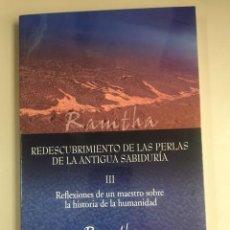 Libri di seconda mano: RAMTHA - REDESCUBRIMIENTO DE LAS PERLAS DE LA ANTIGUA SABIDURÍA. Lote 270136928