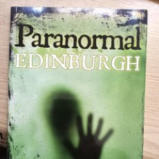 Libros de segunda mano: PARANORMAL EDINBURGH - EN INGLES. Lote 270187333