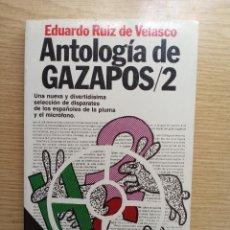 Libros de segunda mano: ANTOLOGÍA DE GAZAPOS 2 - EDUARDO RUIZ DE VELASCO. Lote 270187813