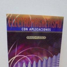 Libri di seconda mano: ELECTROMAGNETISMO CON APLICACIONES. KLAUS. FLEISCH. EDITORIAL MC GRAW HILL. 1999.. Lote 270219333