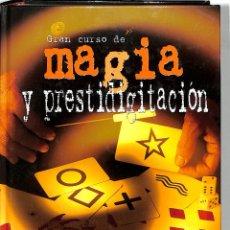 Libros de segunda mano: GRAN CURSO DE MAGIA Y PRESTIDIGITACIÓN - VARIOS - EDITORIAL DE VECCHI. Lote 270247208