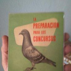 Livros em segunda mão: LIBRO LA PREPARACIÓN PARA LOS CONCURSOS, COLOMBÓFILIA DR VICTOR M.PEREZ LERENA 1958. Lote 287403443