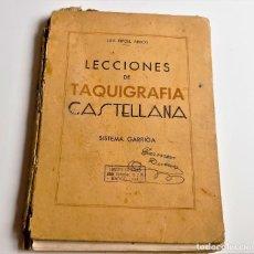 Libros de segunda mano: 1939 LECCIONES DE TAQUIGRAFIA CASTELLANA - 16 X 22.CM. Lote 270259813