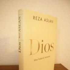 Libros de segunda mano: REZA ASLAN: DIOS. UNA HISTORIA HUMANA (TAURUS, 2019) TAPA DURA. EXCELENTE ESTADO.. Lote 270354108