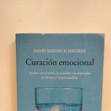 Libros de segunda mano: CURACIÓN EMOCIONAL - DAVID SERVAN-SCHREIBER - EDITORIAL KAIRÓS. Lote 270389748