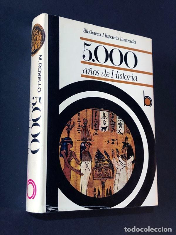 5.000 AÑOS DE HISTORIA / MARIA ROSELLÓ MORA / RAMÓN SOPENA / BIBLIOTECA HISPANIA AÑO 1975 /ILUSTRADO (Libros de Segunda Mano - Historia - Otros)