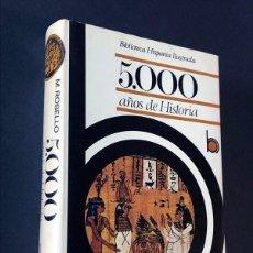 Libros de segunda mano: 5.000 AÑOS DE HISTORIA / MARIA ROSELLÓ MORA / RAMÓN SOPENA / BIBLIOTECA HISPANIA AÑO 1975 /ILUSTRADO. Lote 270402943