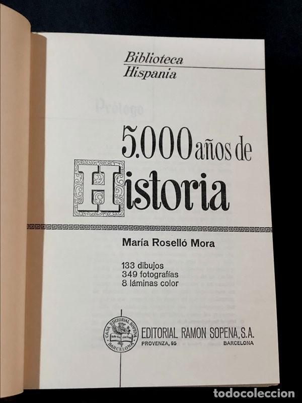 Libros de segunda mano: 5.000 AÑOS DE HISTORIA / MARIA ROSELLÓ MORA / RAMÓN SOPENA / BIBLIOTECA HISPANIA AÑO 1975 /ILUSTRADO - Foto 2 - 270402943