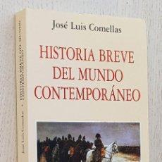 Libros de segunda mano: HISTORIA BREVE DEL MUNDO CONTEMPORÁNEO ( 1776 - 1945 ) - COMELLAS, JOSÉ LUIS. Lote 270417193