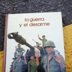 Libros de segunda mano: LIBRO BIBLIOTECA SALVAT GRANDES TEMAS LA GUERRA Y EL DESARME. Lote 270432913