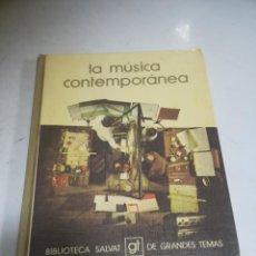 Libros de segunda mano: LA MÚSICA CONTEMPORÁNEA. SALVAT EDITORES. 1979. TAPA DURA. 142 PAGINAS. Lote 270516118