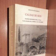Libros de segunda mano: TIRADA DE 900 EJEMPLARES. CALDAS DE REIS. PAGINAS HISTORICAS DE LA VILLA. LINAJES. GALICIA.. Lote 270516138