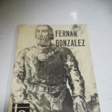 Libros de segunda mano: TEMAS ESPAÑOLES. FERNÁN GONZÁLEZ. FRAY VALENTÍN DE LA CRUZ. Nº 524. MADRID. 1971. Lote 270516533