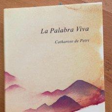 Libros de segunda mano: LA PALABRA VIVA CATHAROSE DE PETRI. Lote 270534098