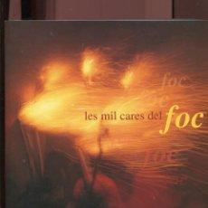 Libros de segunda mano: LES MIL CARES DEL FOC. CATÀLEG EXPO 2000.. Lote 270534698