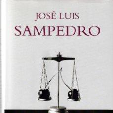 Libros de segunda mano: JOSÉ LUIS SAMPEDRO - ECONOMÍA HUMANISTA - ED. R. H. MONDADORI 2009 / 1ª EDICION. Lote 270540938