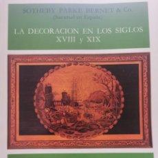 Libros de segunda mano: LIBRO 2594 - LA DECORACIÓN EN LOS SIGLOS XVIII Y XIX - SHOTEBY PARKE BERNET AND CO.. Lote 270542378