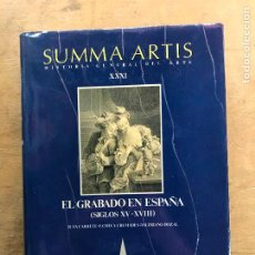 Libros de segunda mano: SUMMA ARTIS VOL. XXXI. EL GRABADO EN ESPAÑA (SIGLO XV - XVIII).. Lote 270547553