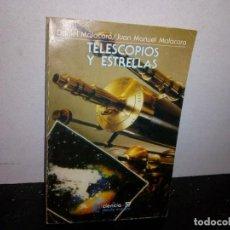 Libros de segunda mano: 35- TELESCOPIOS Y ESTRELLAS - DANIEL MALACARA / JUAN MANUEL MALACARA. Lote 270557288