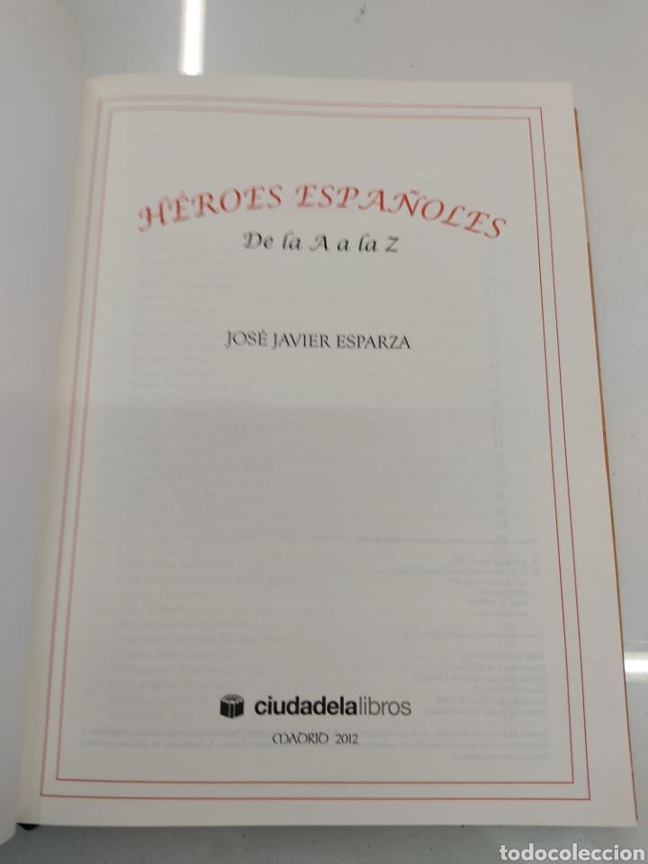 Libros de segunda mano: HEROES ESPAÑOLES De la A a la Z JOSÉ JAVIER ESPARZA CIUDADELA LIBROS 2012 PRIMERA EDICION MUY RARO - Foto 6 - 270597273