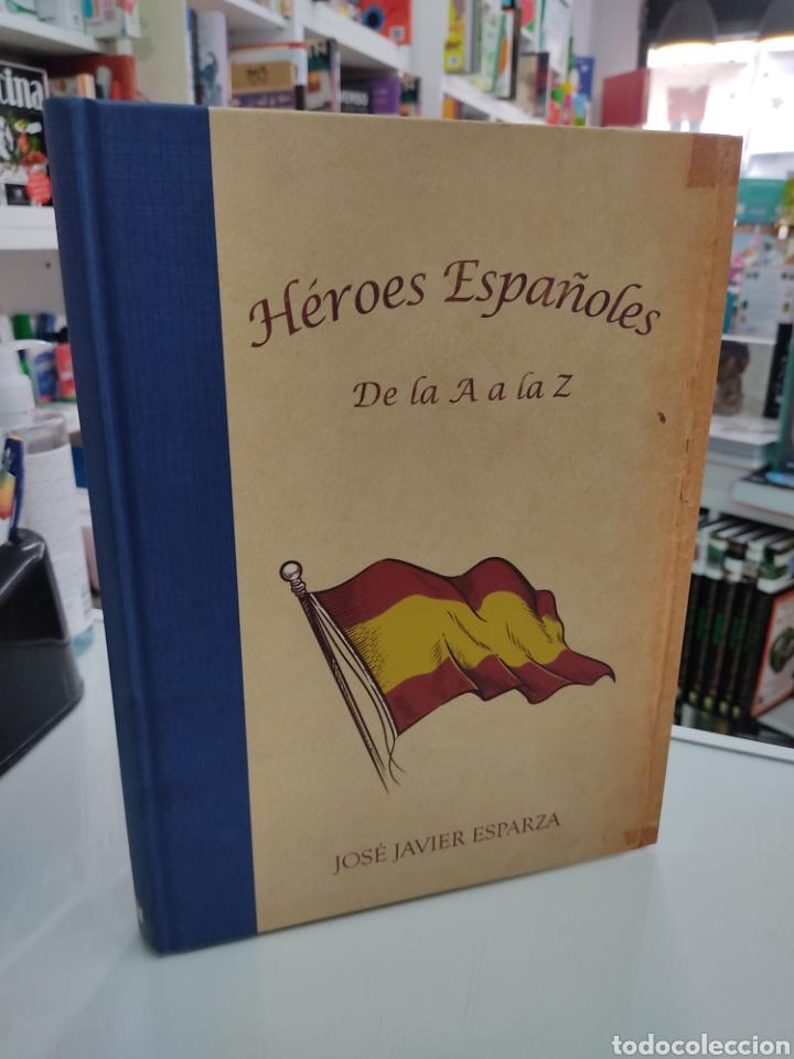 Libros de segunda mano: HEROES ESPAÑOLES De la A a la Z JOSÉ JAVIER ESPARZA CIUDADELA LIBROS 2012 PRIMERA EDICION MUY RARO - Foto 14 - 270597273