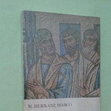 Libros de segunda mano: LOS EVANGELIOS Y LA CRÍTICA HISTÓRICA. M. HERRANZ MARCO. Lote 270693678