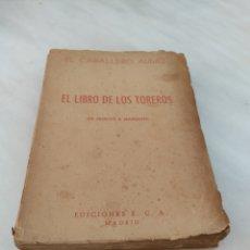 Libros de segunda mano: EL LIBRO DE LOS TOREROS EL CABALLERO AUDAZ. Lote 270693938