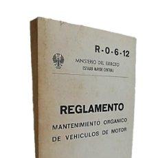 Libros de segunda mano: MANTENIMIENTO ORGÁNICO DE VEHICULOS DE MOTOR - MINISTERIO DEL EJERCITO 1976. Lote 270856513