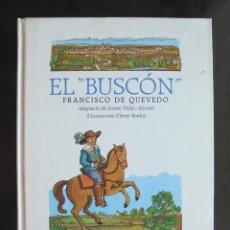 """Libros de segunda mano: EL """"BUSCÓN"""" FRANCISCO DE QUEVEDO ADAPTACIÓ JAUME VIDAL I ALCOVER, IL·LUSTRACIONS IRENE BORDOY 1987. Lote 270861283"""