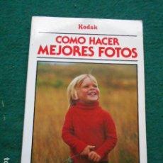 Libros de segunda mano: COMO HACER LAS MEJORES FOTOS KODAK FOLIO. Lote 270870188